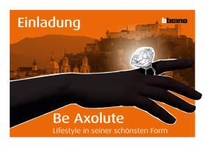"<p>Einladung <br /> <strong>Event ""Be Axolute""</strong><br /> 2008</p>"
