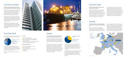 <p>Folder<br /> <strong>EconGas – natural gas for Europe</strong><br /> EconGas 2012<br /> Artdirektion, Layout, Satz, Grafiken</p>