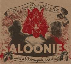 <p><strong>SALOONIES</strong><br /> CD: The 8th Deadly Sin<br /> 2012<br /> Siebdruck</p>