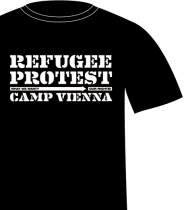 <p>T-Shirt<br /> <strong>Refugee Protest Camp Vienna</strong><br /></p>